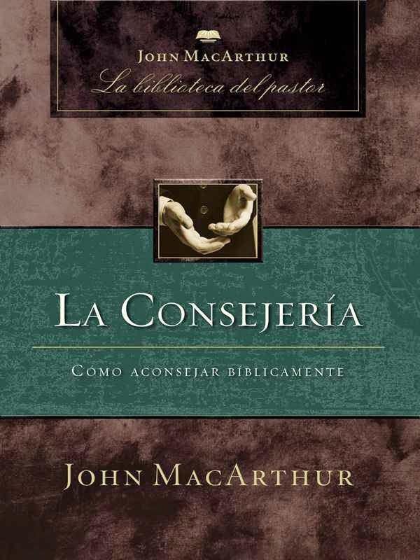 John MacArthur-La Consejería-