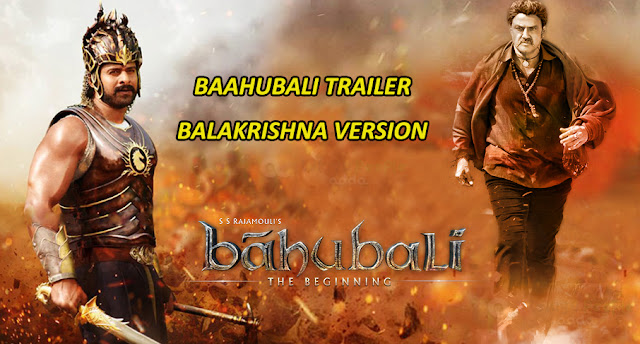 Watch Baahubali Trailer Balakrishna Version