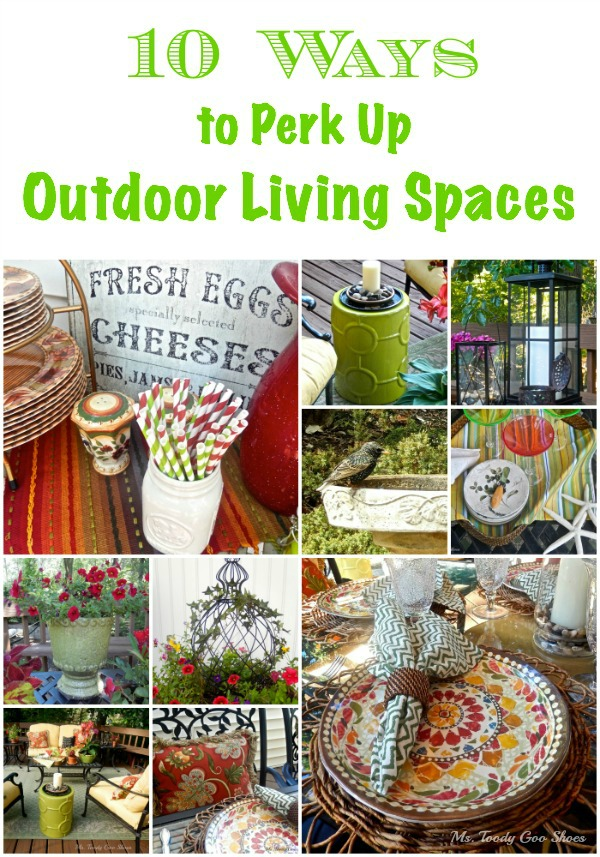 10 Ways to Perk Up Outdoor Living Spaces by mstoodygooshoes.blogspot.com #OutdoorLiving #Deck