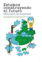"""""""ESTAMOS CONSTRUYENDO EL FUTURO (disculpen las molestias)""""."""