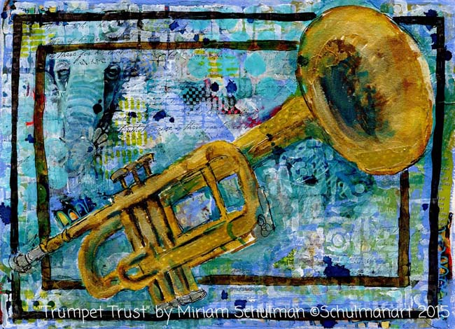 mixed media trumpet painting by @schulmanArt http://schulmanart.blogspot.com/2015/12/the-time-between-years.html