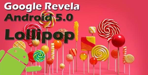Google Revela Android 5.0 Lollipop