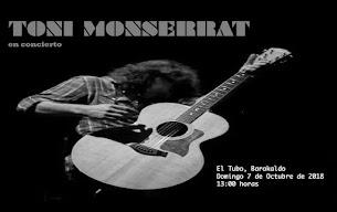 el último concierto: Toni Monserrat