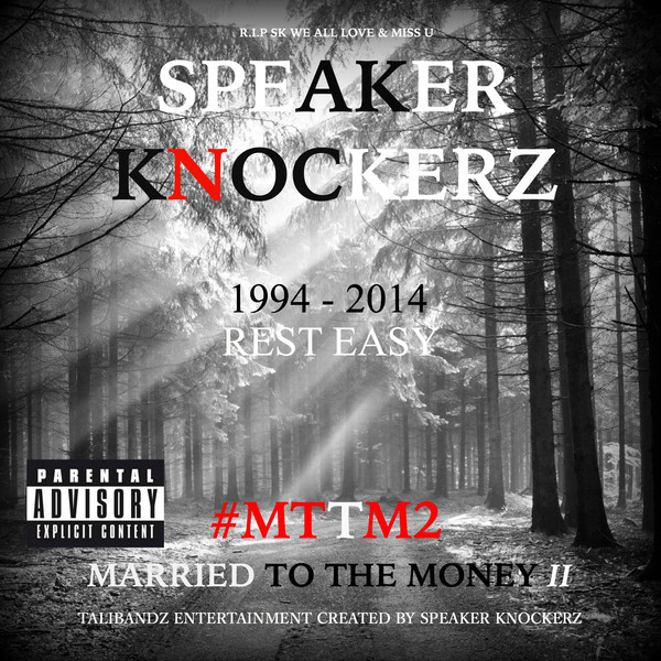 Speaker Knockerz - Married to the Money II #Mttm2 Cover
