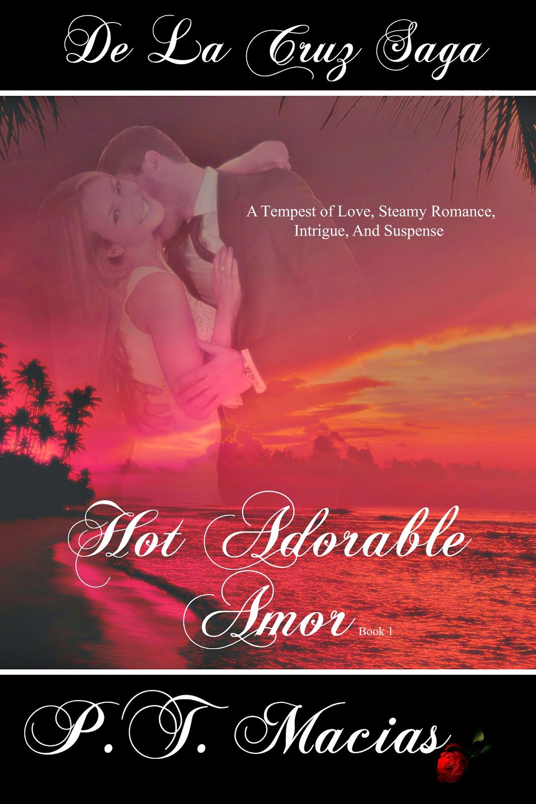 Hot Adorable Amor, De La Cruz Saga Book 1 ~ FREE!!