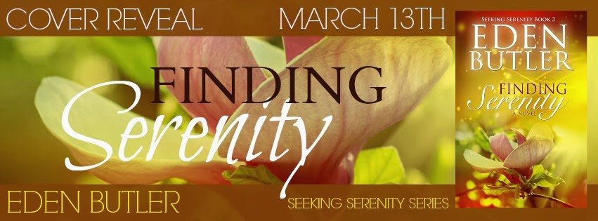 Cover Reveal + Giveaway – Finding Serenity by Eden Butler