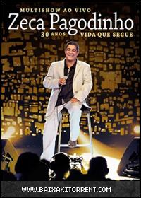 Zeca Pagodinho - Multishow Ao Vivo: 30 Anos Vida Que Segue - DVDRip