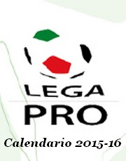 Calendario 2015-2016 LegaPro Unica Girone A