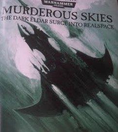 Flyer Waves Coming: Dark Eldar, Eldar, Tau, and Tyranid