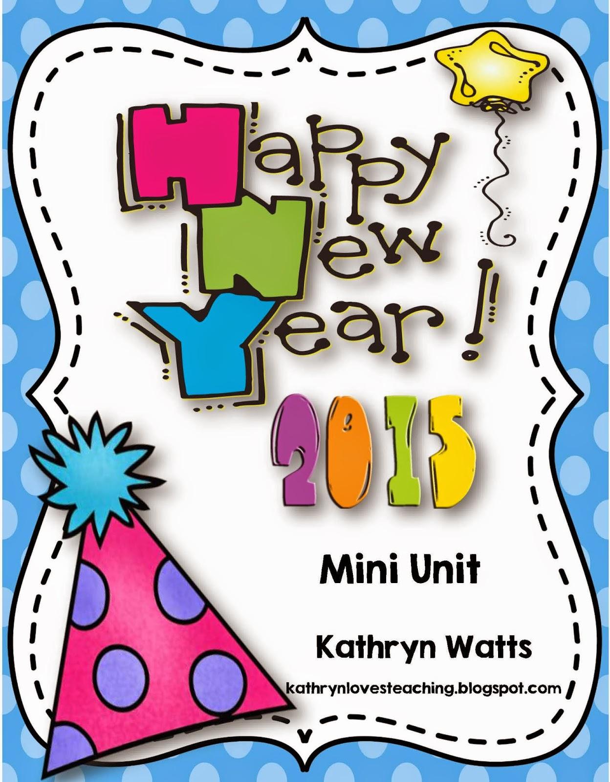 http://www.teacherspayteachers.com/Product/New-Year-2015-Mini-Unit-469493