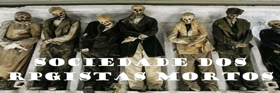 Sociedade dos Rpgistas Mortos
