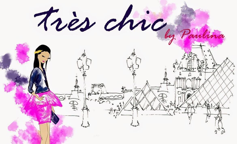 Très Chic by Paulina