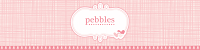 I love Pebbles