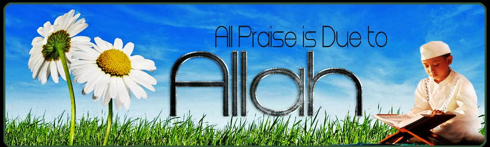 All praise is for allah