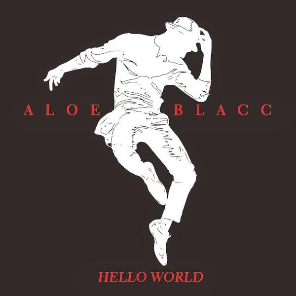 Aloe Blacc - Hello World - Single Cover