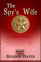 The Spy's Wife by Shawn Davis