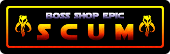 BOSS' EPIC SCUM & VILLAINY BUILDS