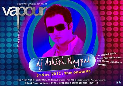 Live DJ Ashish Nagpal at Vapour