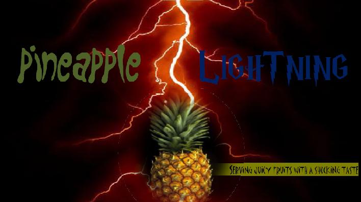 Pineapple Lightning