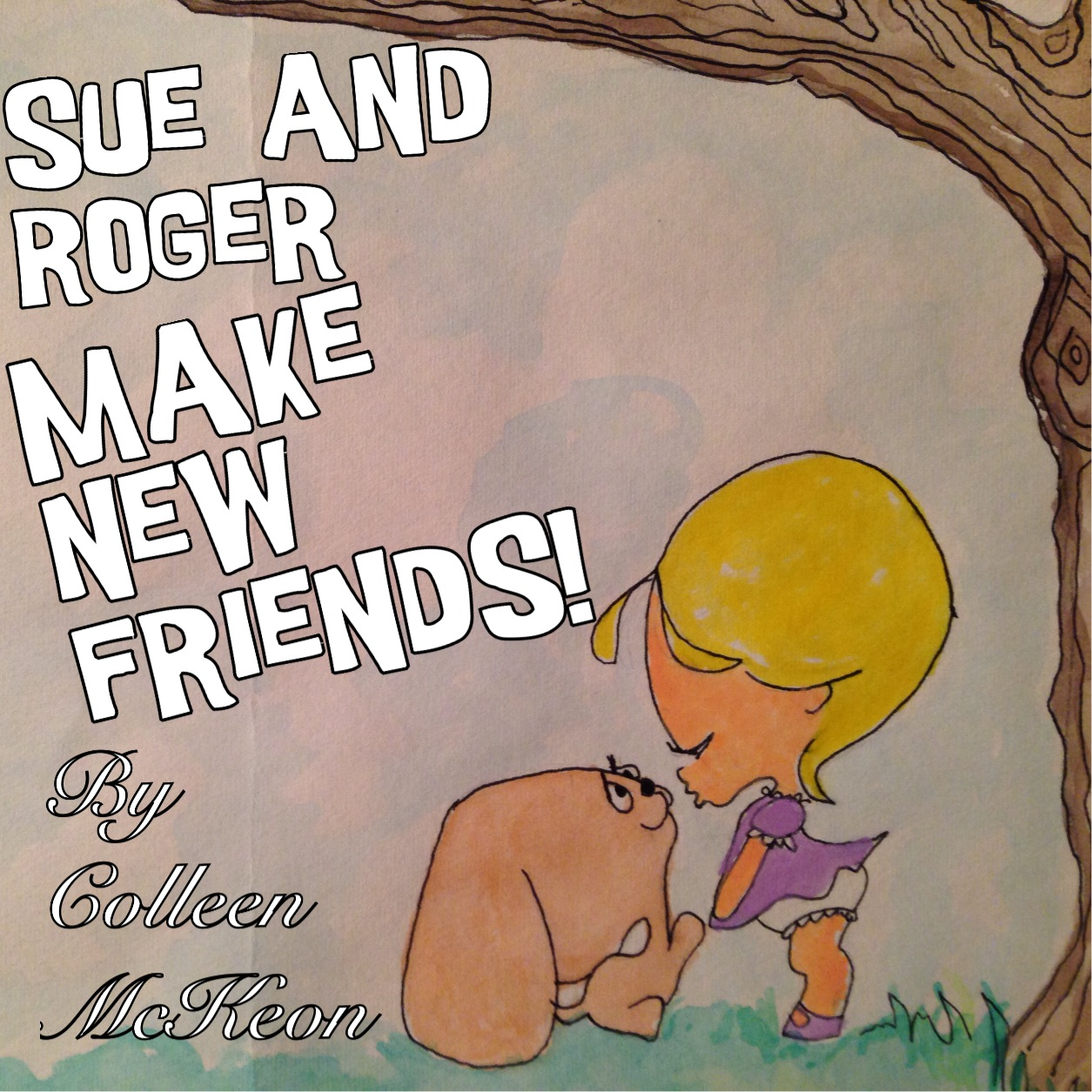"""SUE AND ROGER MAKE NEW FRIENDS!"""