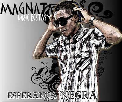 Magnata - Esperança Negra #Mixtape #RapAngolano