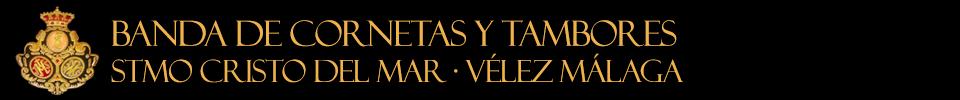 Banda de Cornetas y Tambores Stmo Cristo del Mar Vélez Málaga
