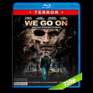 We Go On (2016) BRRip 720p Audio Ingles 5.1 Subtitulada