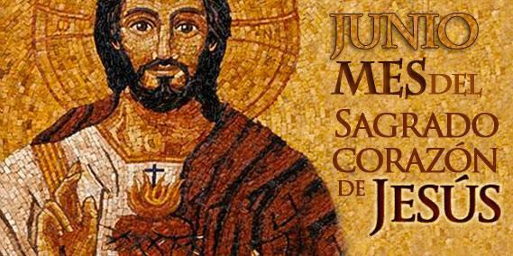 MES DE JUNIO:MES DEL SAGRADO CORAZÓN DE JESÚS