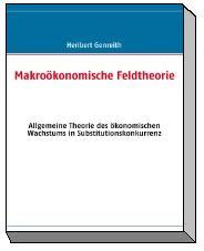 Das Buch zur allgemeinen Feldtheorie der Nationalökonomien