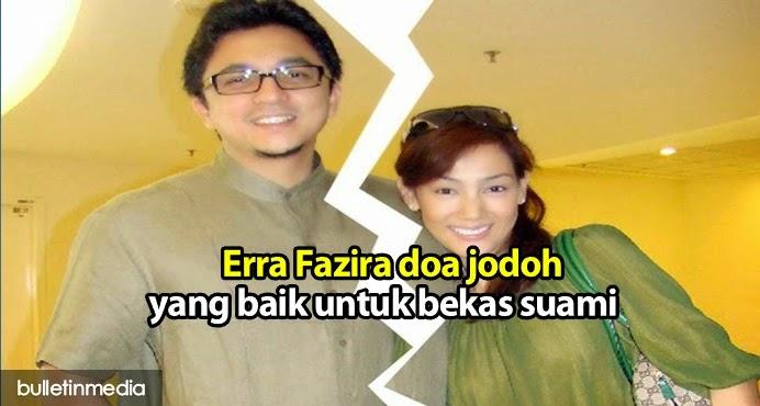 Erra Fazira doa jodoh yang baik untuk bekas suami