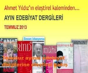 Temmuz ayının edebiyat dergilerine eleştirel bakış
