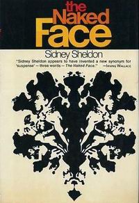 Cover of The Naked Face, a novel by Sidney Sheldon