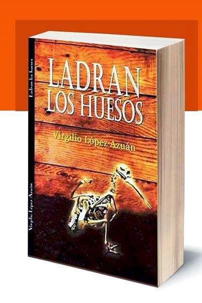 LADRAN LOS HUESOS