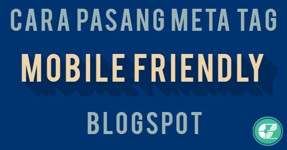 Cara Pasang Meta Tag Mobile Friendly