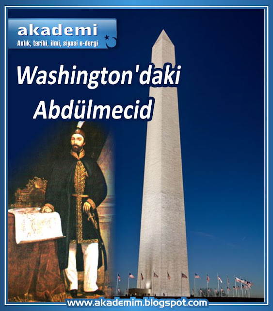 Washington'daki Abdülmecid