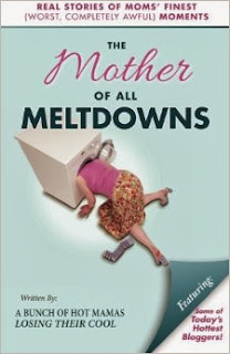 Mom Meltdowns