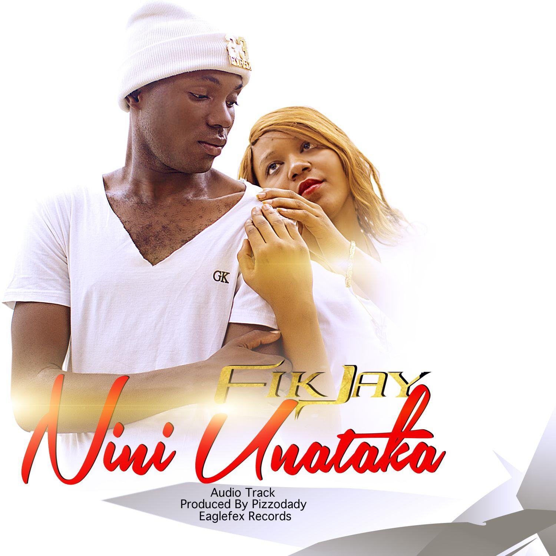 New AUDIO | Fik Jay - Nini unataka tena | Download/Listen