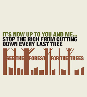 Stop the rich from cutting down every last tree - it's up to you and me