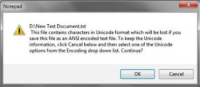 Problem with Saving Notepad Files (ANSI – Unicode encoding)