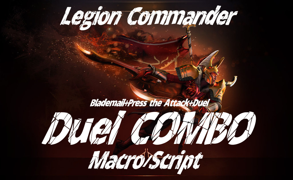 Dota 2 Macro Duel Combo Work On Dota 2 Source2