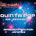 Quinta Pop #09 - 25/04/2013