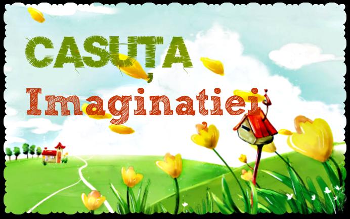 Casuta Imaginatiei