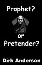 Prophet or Pretender?