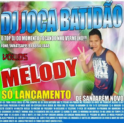 CD MELODY DJ JOCA BATIDÃO VOL.05