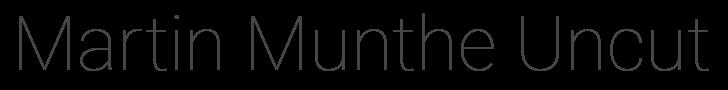 Munthe Uncut...