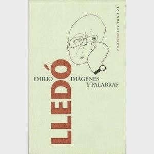 """""""imágenes y palabras"""" - Emilio Lledó"""