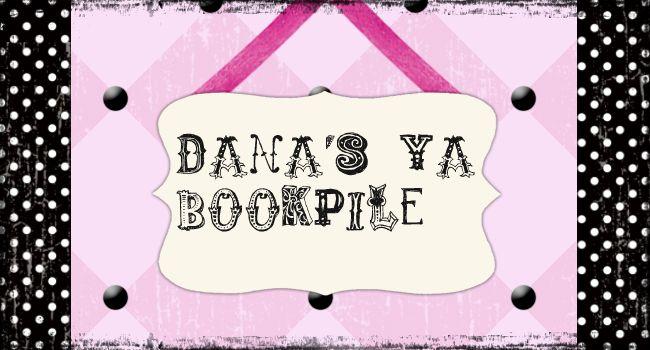 Dana's YA Bookpile