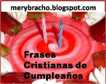 Frases cristianas de cumpleaños para amigos. Mensajes cristianos para felicitar  amigo, amiga, pastor, hijo, hija, hombre, hermana, hermano, por su cumpleaños. Dedicatorias cortas de cumpleaños para facebook, twitter, celular