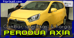 Gambar, spesifikasi dan harga Perodua Axia