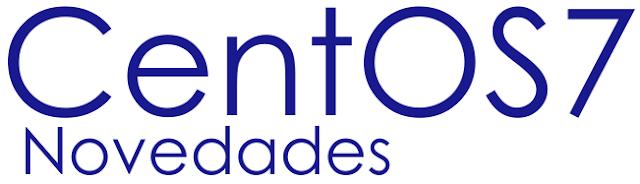CentOS7 - Novedades